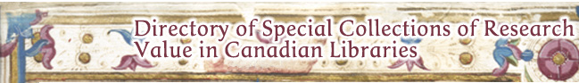Banner: Directory of Special Collections of Research Value in Canadian Libraries