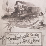 Souvenir brochure, OPENING OF THE CANADIAN PACIFIC RAILWAY FROM OCEAN TO OCEAN, JUNE 28TH, 1886