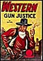 WESTERN GUN JUSTICE, published in the 1940s